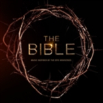 The Bible: Music Inspired By The Epic Mini Series
